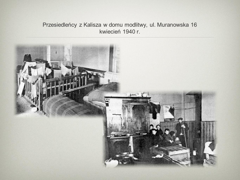 Przesiedleńcy z Kalisza w domu modlitwy, ul. Muranowska 16 kwiecień 1940 r.