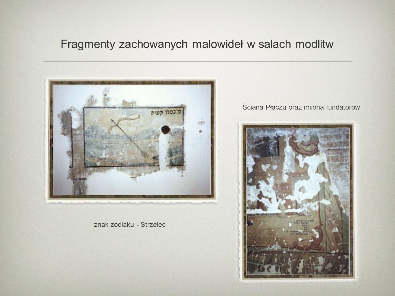 Fragmenty zachowanych malowideł w salach modlitw znak zodiaku - Strzelec Ściana Płaczu oraz imiona fundatorów