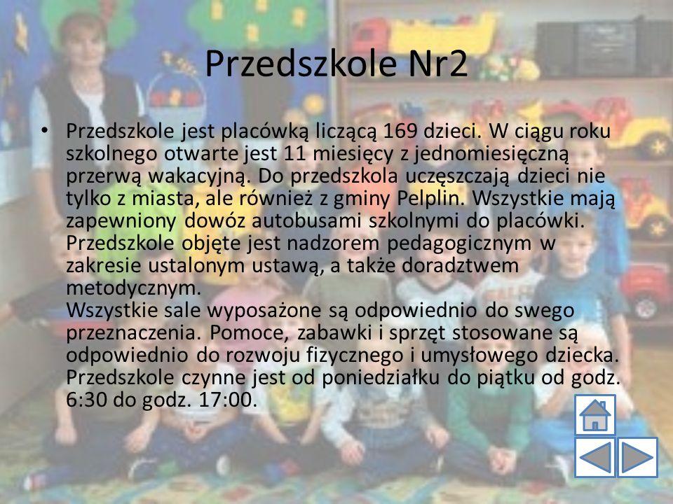 Przedszkole Nr2 Przedszkole jest placówką liczącą 169 dzieci. W ciągu roku szkolnego otwarte jest 11 miesięcy z jednomiesięczną przerwą wakacyjną. Do