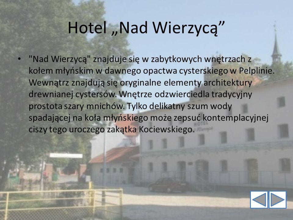 Hotel Nad Wierzycą