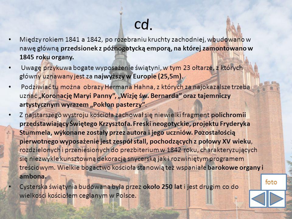 c d. Między rokiem 1841 a 1842, po rozebraniu kruchty zachodniej, wbudowano w nawę główną przedsionek z późnogotycką emporą, na której zamontowano w 1