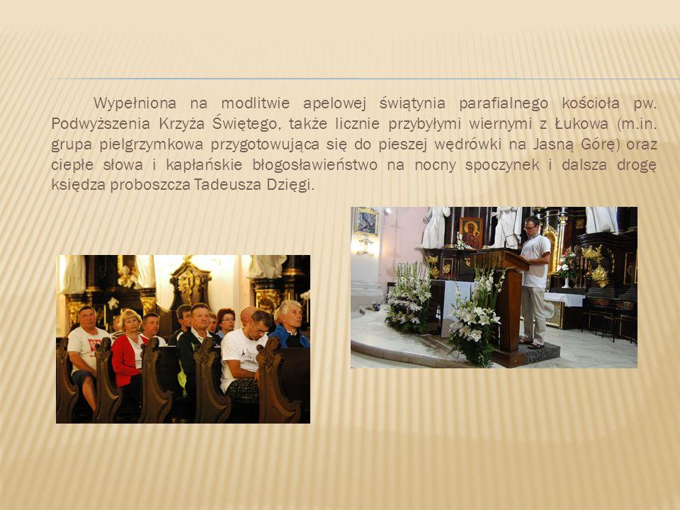 Wypełniona na modlitwie apelowej świątynia parafialnego kościoła pw. Podwyższenia Krzyża Świętego, także licznie przybyłymi wiernymi z Łukowa (m.in. g
