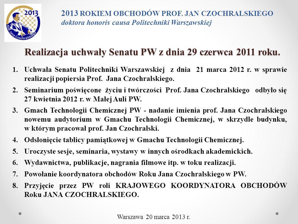 Realizacja uchwały Senatu PW z dnia 29 czerwca 2011 roku. 1.Uchwała Senatu Politechniki Warszawskiej z dnia 21 marca 2012 r. w sprawie realizacji popi