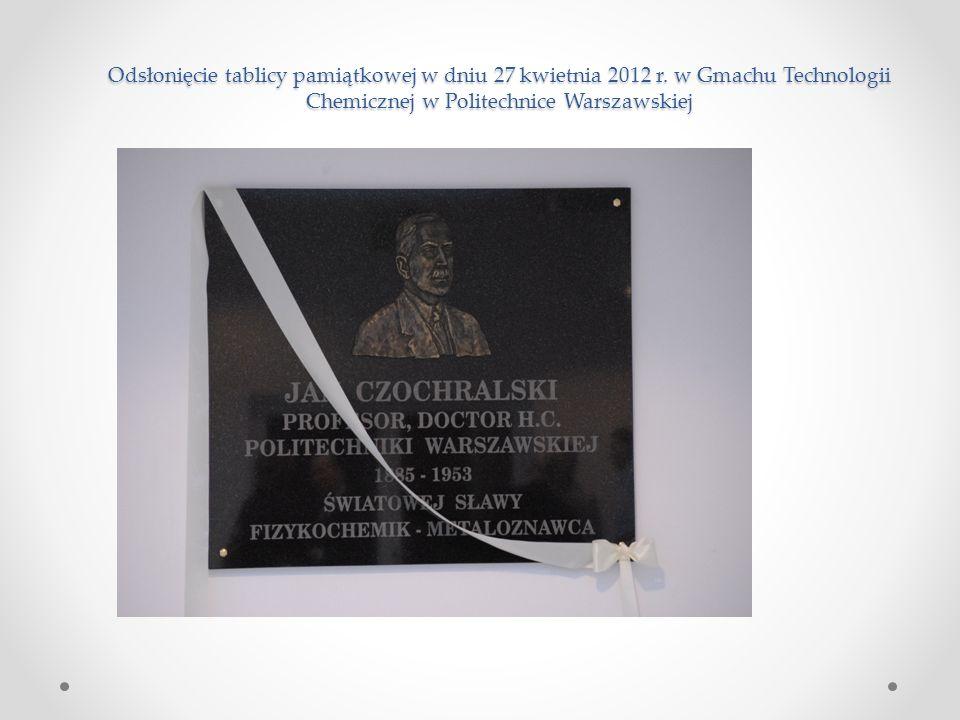 Odsłonięcie tablicy pamiątkowej w dniu 27 kwietnia 2012 r. w Gmachu Technologii Chemicznej w Politechnice Warszawskiej
