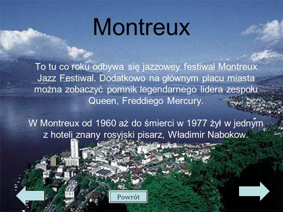 Montreux To tu co roku odbywa się jazzowey festiwal Montreux Jazz Festiwal.