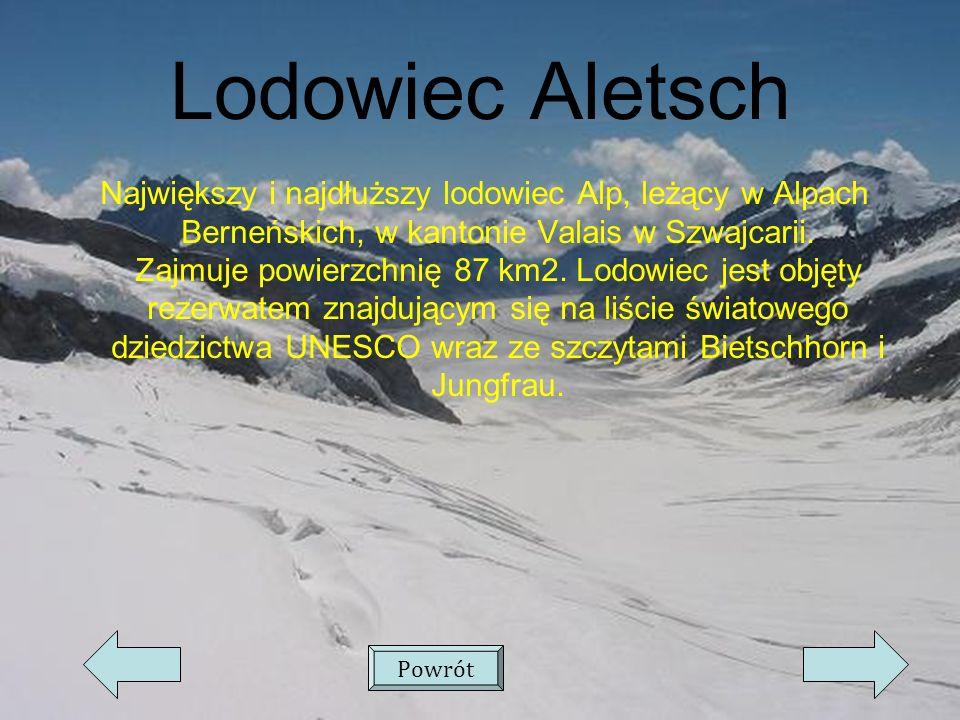 Lodowiec Aletsch Największy i najdłuższy lodowiec Alp, leżący w Alpach Berneńskich, w kantonie Valais w Szwajcarii.