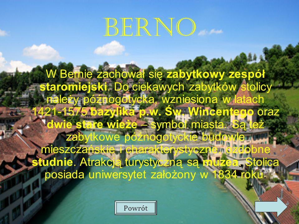 BERNO W Bernie zachował się zabytkowy zespół staromiejski.