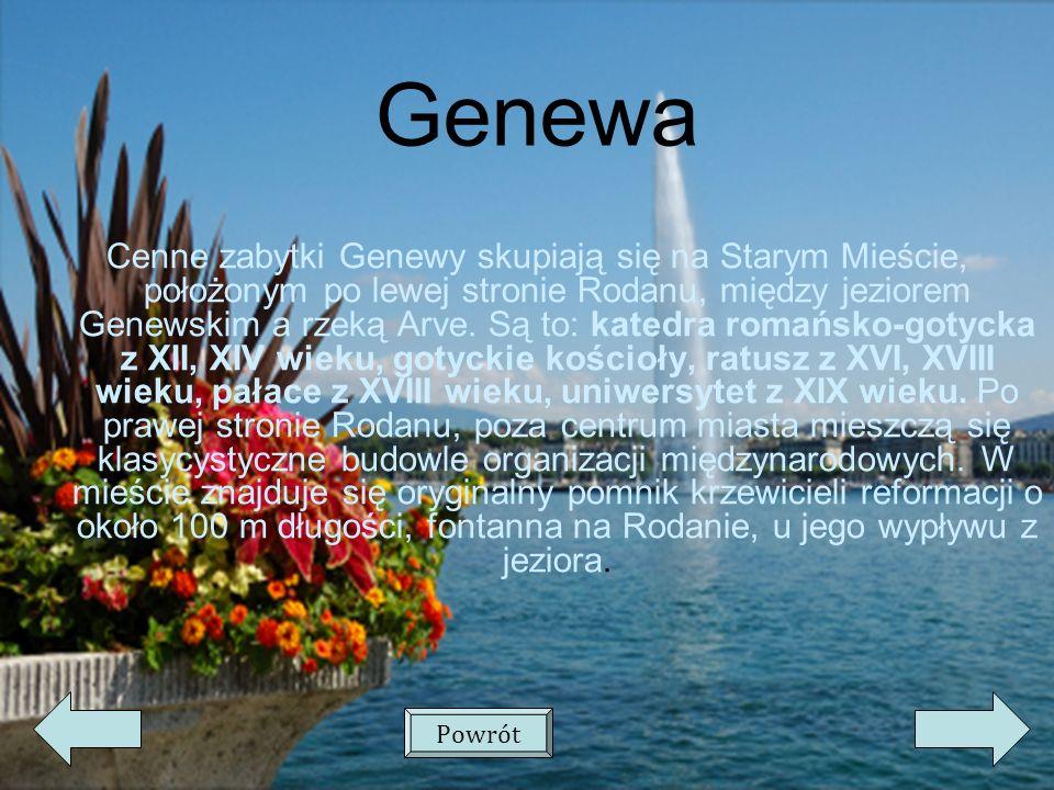 Genewa Cenne zabytki Genewy skupiają się na Starym Mieście, położonym po lewej stronie Rodanu, między jeziorem Genewskim a rzeką Arve.