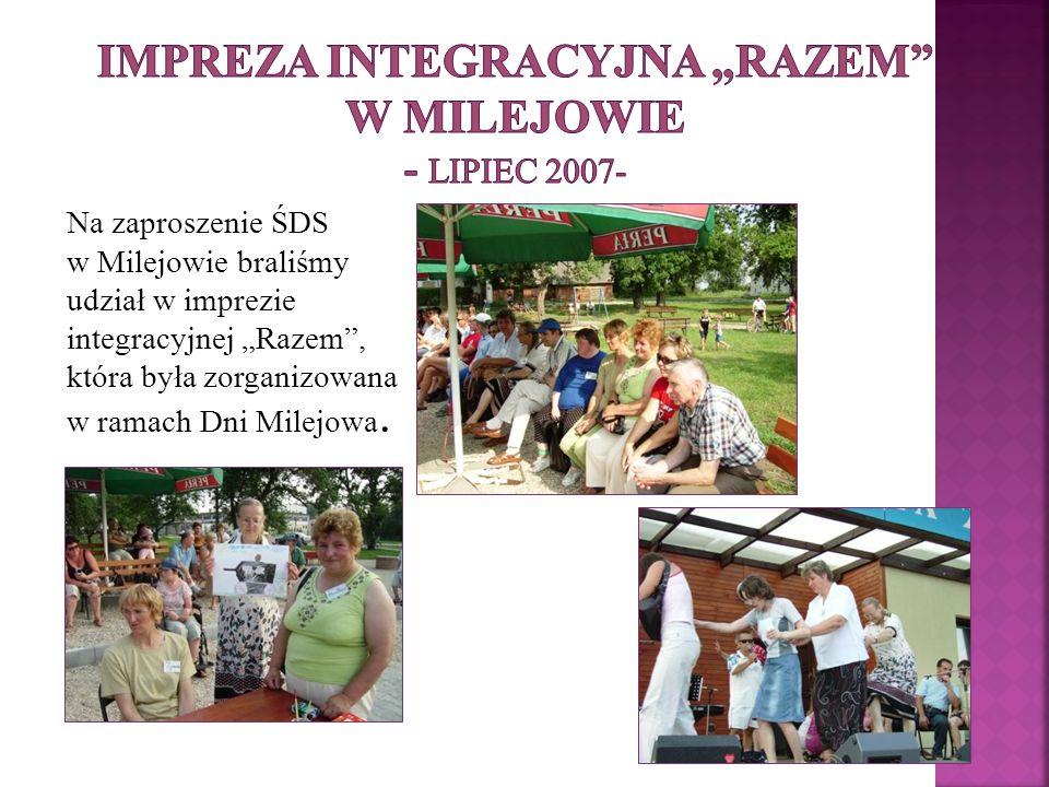 Na zaproszenie ŚDS w Milejowie braliśmy udział w imprezie integracyjnej Razem, która była zorganizowana w ramach Dni Milejowa.