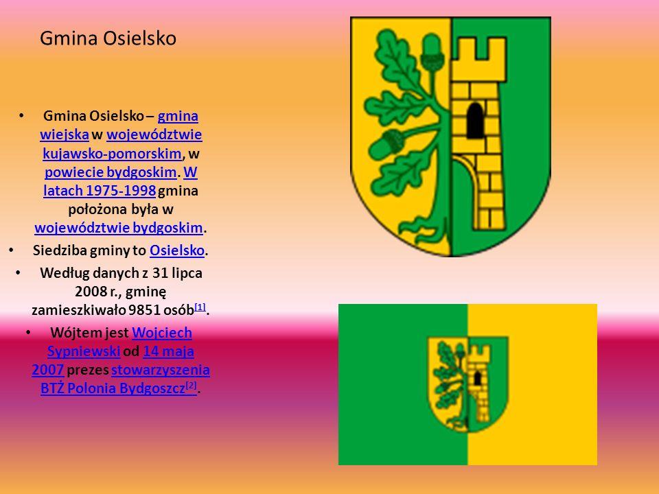 Gmina Osielsko Gmina Osielsko – gmina wiejska w województwie kujawsko-pomorskim, w powiecie bydgoskim. W latach 1975-1998 gmina położona była w wojewó
