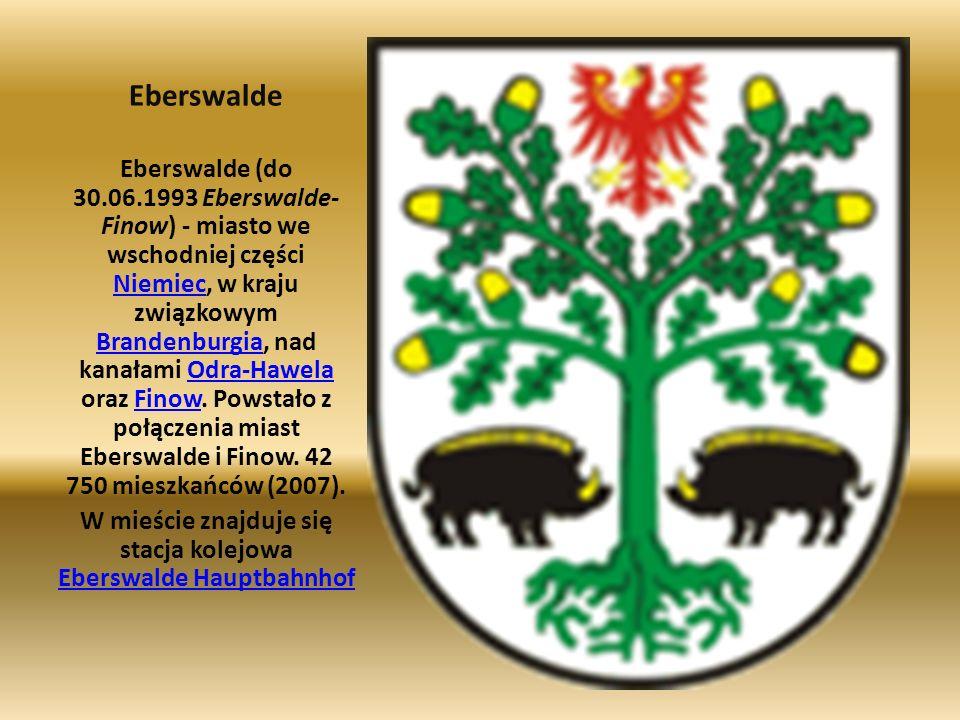 Eberswalde Eberswalde (do 30.06.1993 Eberswalde- Finow) - miasto we wschodniej części Niemiec, w kraju związkowym Brandenburgia, nad kanałami Odra-Haw