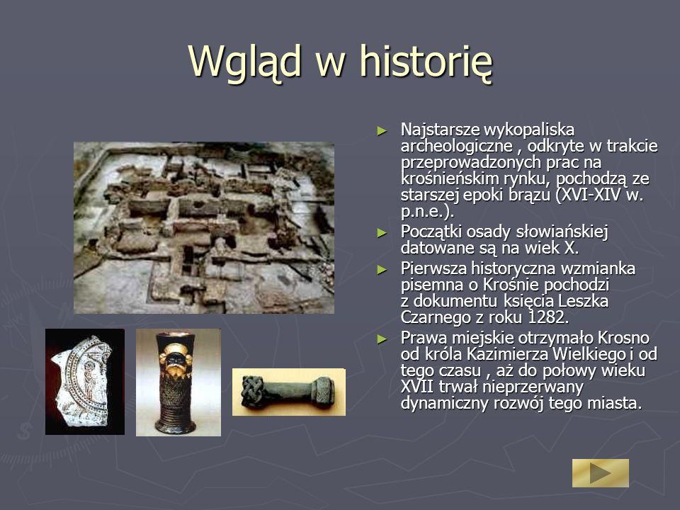 Wgląd w historię Najstarsze wykopaliska archeologiczne, odkryte w trakcie przeprowadzonych prac na krośnieńskim rynku, pochodzą ze starszej epoki brązu (XVI-XIV w.