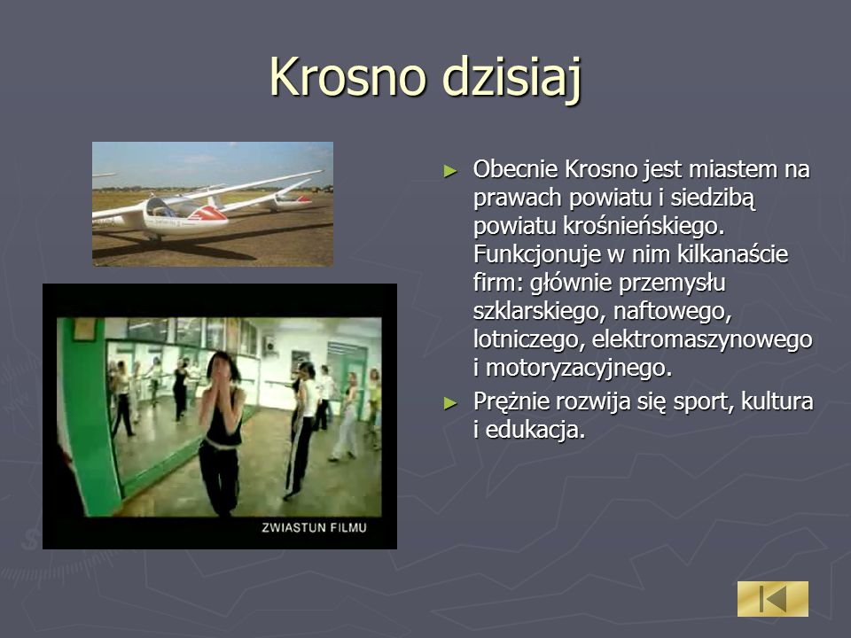Krosno dzisiaj Obecnie Krosno jest miastem na prawach powiatu i siedzibą powiatu krośnieńskiego. Funkcjonuje w nim kilkanaście firm: głównie przemysłu