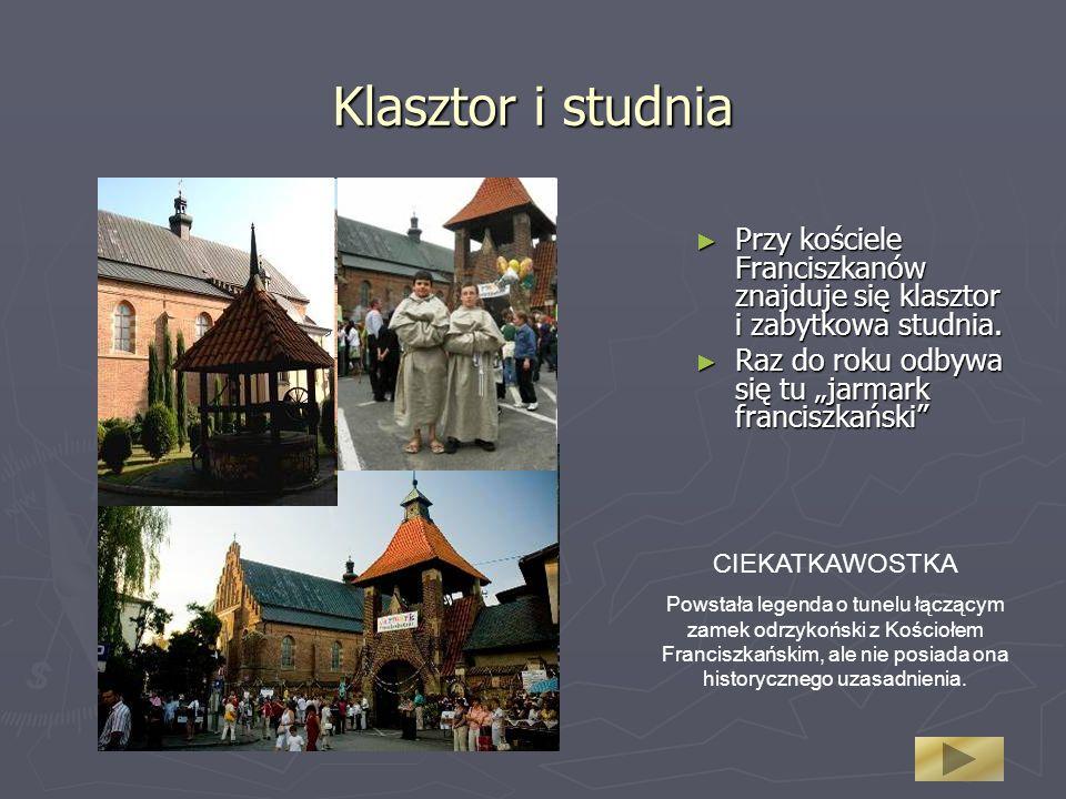 Klasztor i studnia Przy kościele Franciszkanów znajduje się klasztor i zabytkowa studnia.