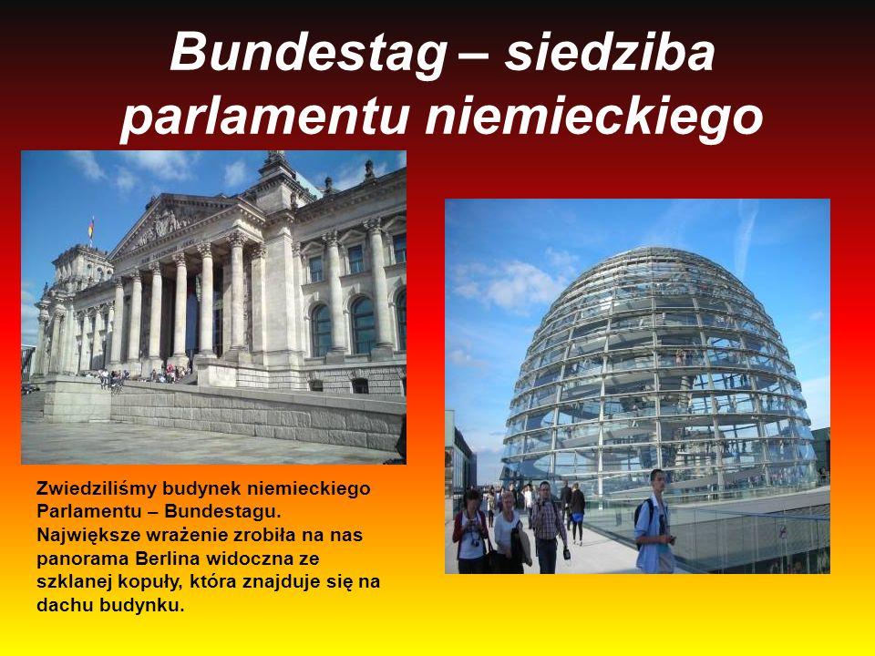 Bundestag – siedziba parlamentu niemieckiego Zwiedziliśmy budynek niemieckiego Parlamentu – Bundestagu. Największe wrażenie zrobiła na nas panorama Be