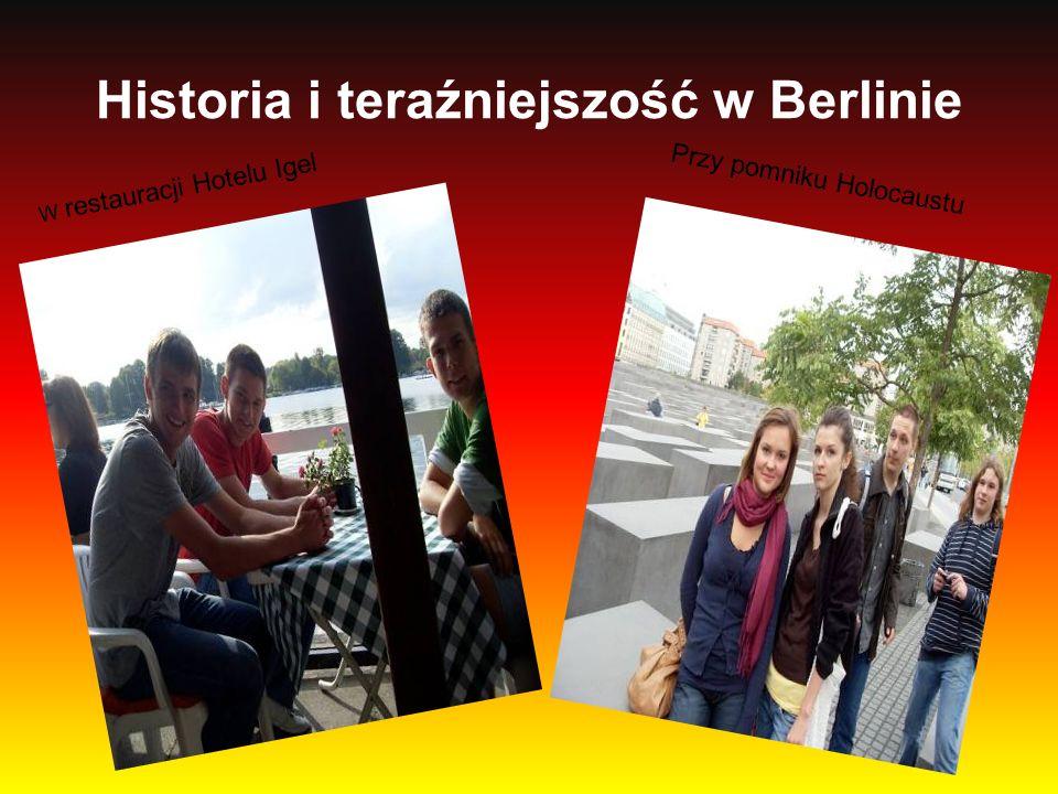 Historia i teraźniejszość w Berlinie W restauracji Hotelu Igel Przy pomniku Holocaustu