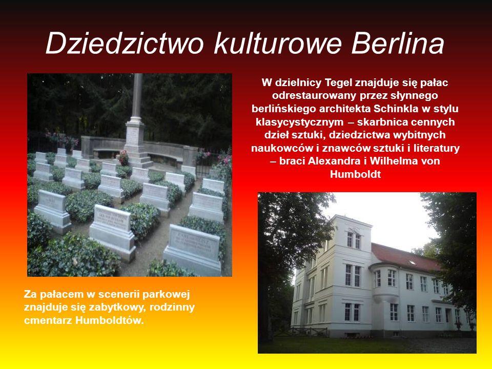 Dziedzictwo kulturowe Berlina W dzielnicy Tegel znajduje się pałac odrestaurowany przez słynnego berlińskiego architekta Schinkla w stylu klasycystycz