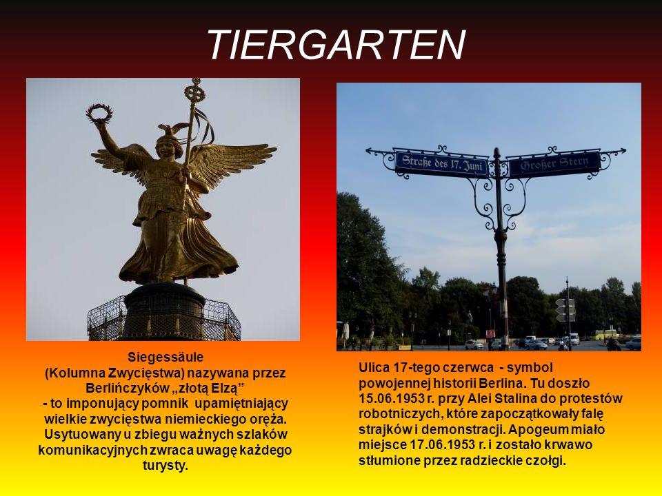 TIERGARTEN Siegessäule (Kolumna Zwycięstwa) nazywana przez Berlińczyków złotą Elzą - to imponujący pomnik upamiętniający wielkie zwycięstwa niemieckie