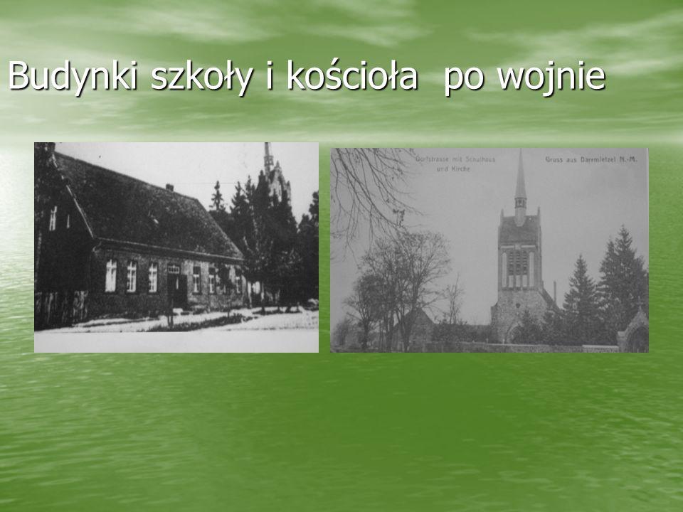 Budynki szkoły i kościoła po wojnie