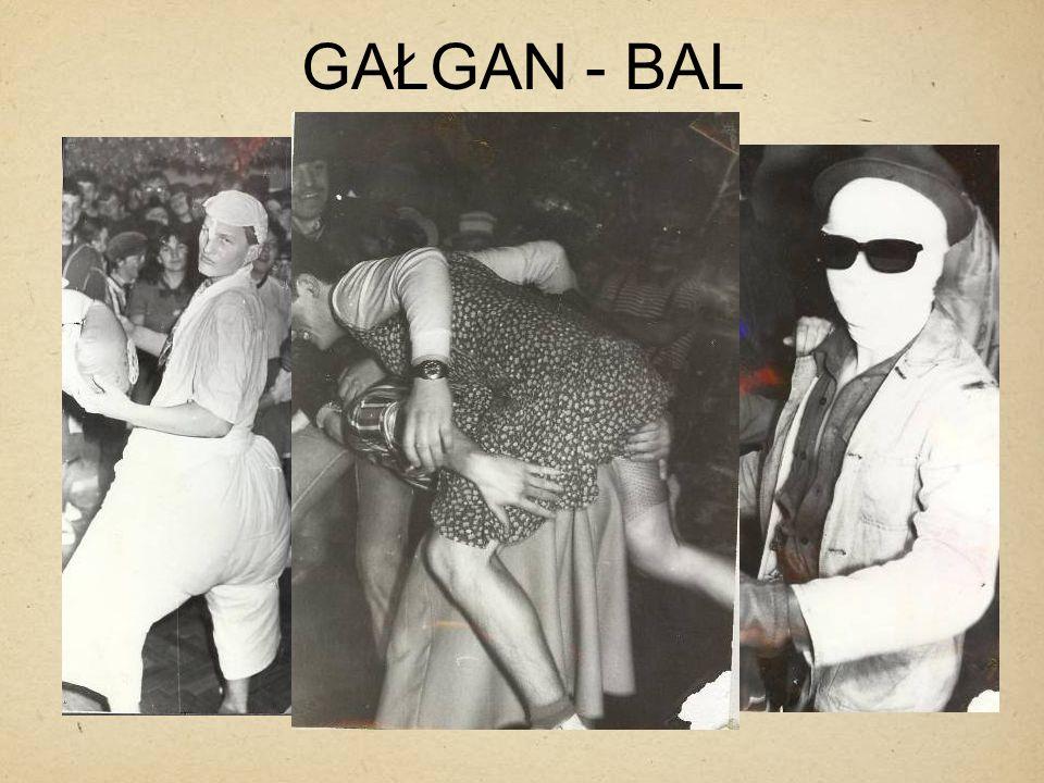 GAŁGAN - BAL