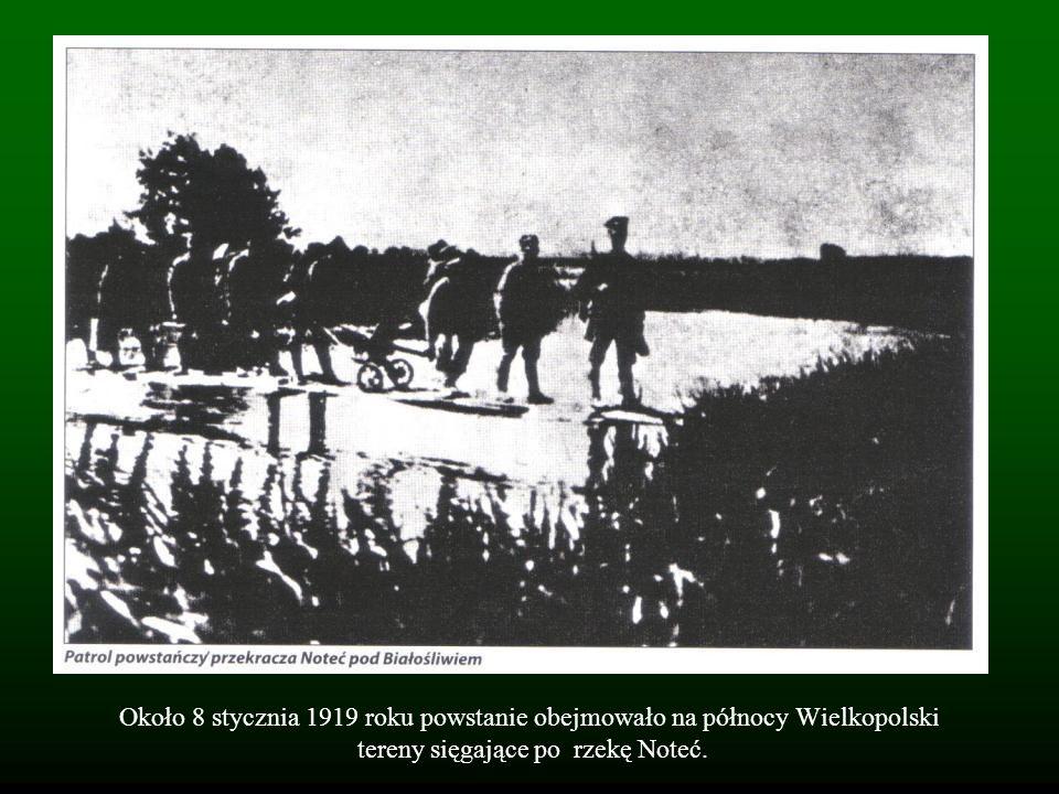 Około 8 stycznia 1919 roku powstanie obejmowało na północy Wielkopolski tereny sięgające po rzekę Noteć.