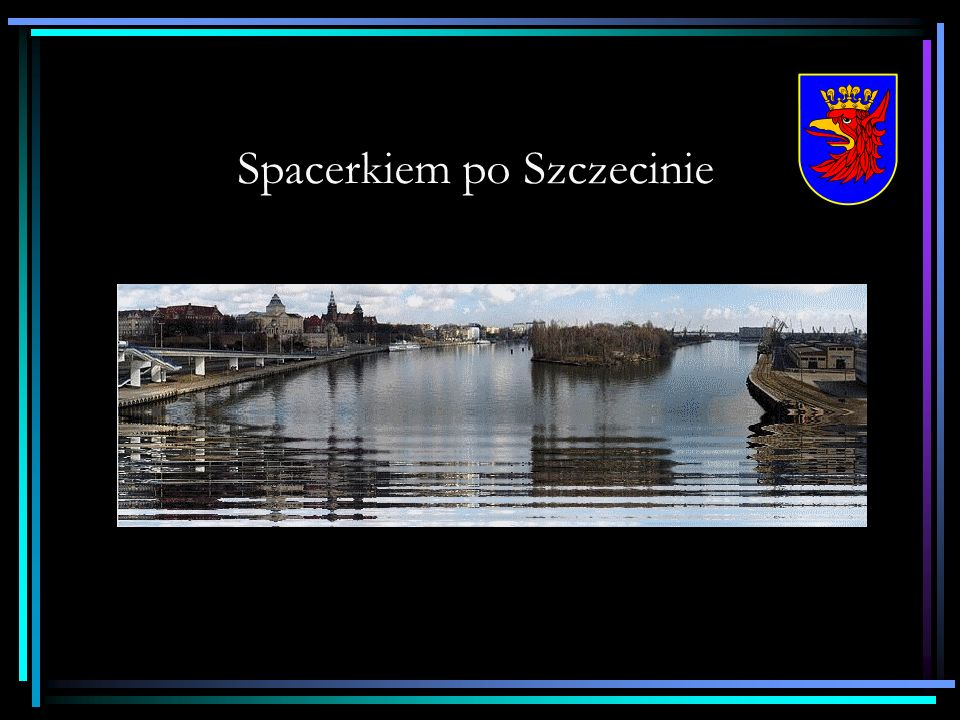 Starówkę tylko kilka kroków dzieli od Zamku Książąt Pomorskich.
