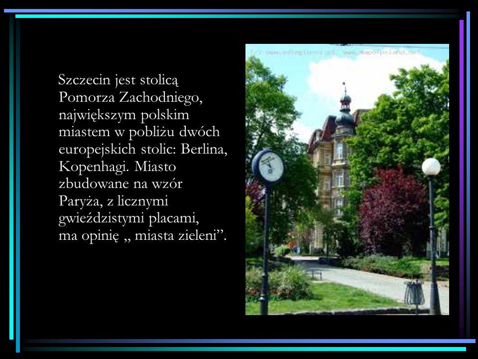 Szczecin jest stolicą Pomorza Zachodniego, największym polskim miastem w pobliżu dwóch europejskich stolic: Berlina, Kopenhagi.
