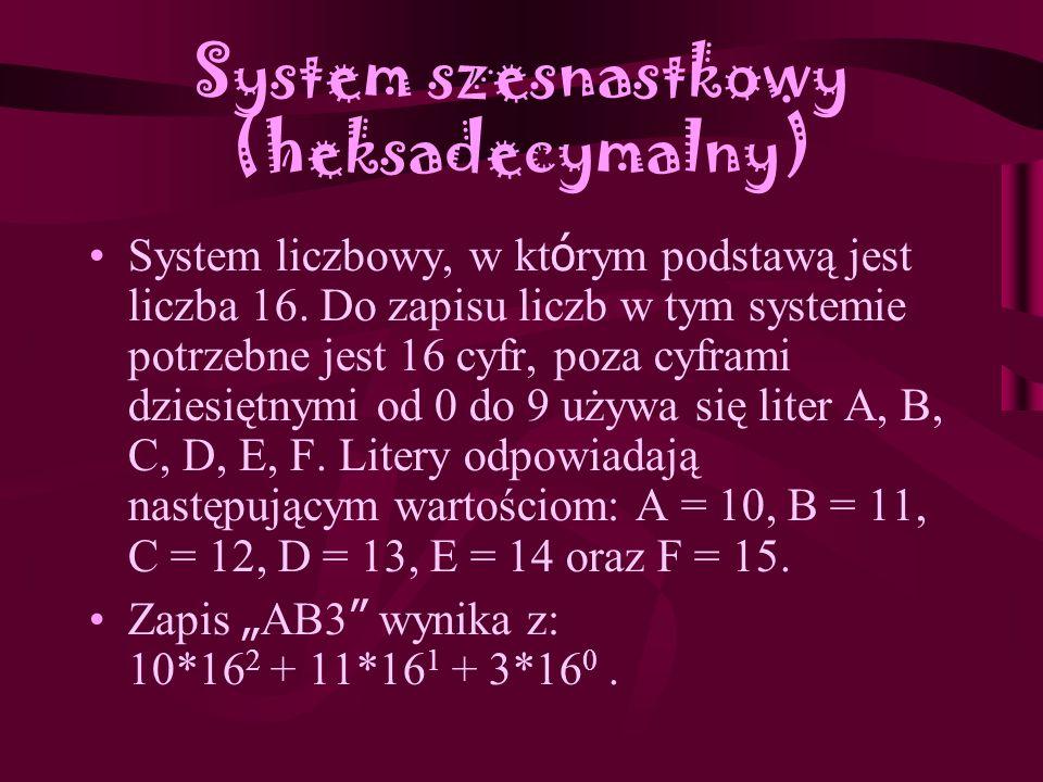 System dziesi ą tkowy (decymalny) Jest to pozycyjny system liczbowy, w którym podstawą są kolejne potęgi liczby 10. Do zapisu liczb potrzebne jest 10