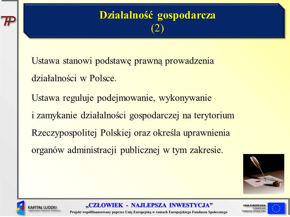 Ustawa stanowi podstawę prawną prowadzenia działalności w Polsce. Ustawa reguluje podejmowanie, wykonywanie i zamykanie działalności gospodarczej na t