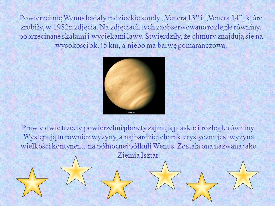 Powierzchnię Wenus badały radzieckie sondy Venera 13 i Venera 14, które zrobiły, w 1982r. zdjęcia. Na zdjęciach tych zaobserwowano rozległe równiny, p
