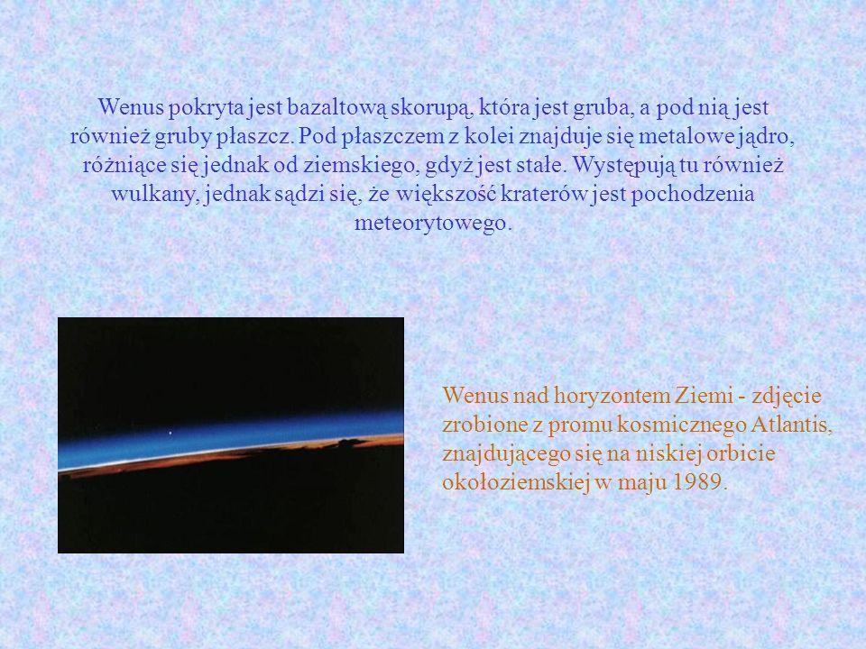 Wenus pokryta jest bazaltową skorupą, która jest gruba, a pod nią jest również gruby płaszcz. Pod płaszczem z kolei znajduje się metalowe jądro, różni
