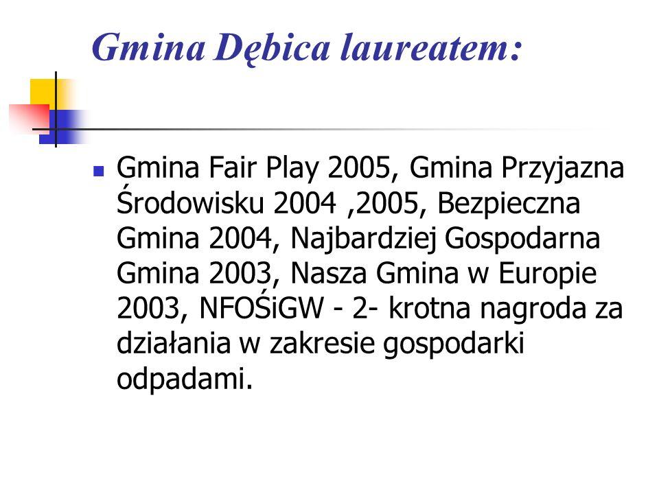 Gmina Dębica laureatem: Gmina Fair Play 2005, Gmina Przyjazna Środowisku 2004,2005, Bezpieczna Gmina 2004, Najbardziej Gospodarna Gmina 2003, Nasza Gm