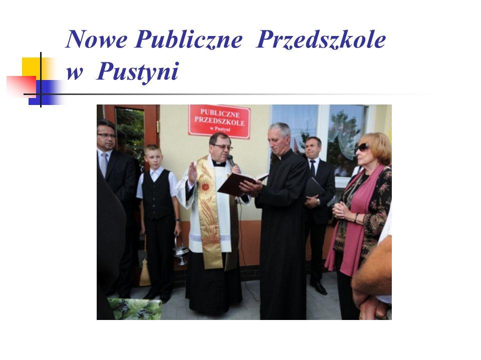 Nowe Publiczne Przedszkole w Pustyni