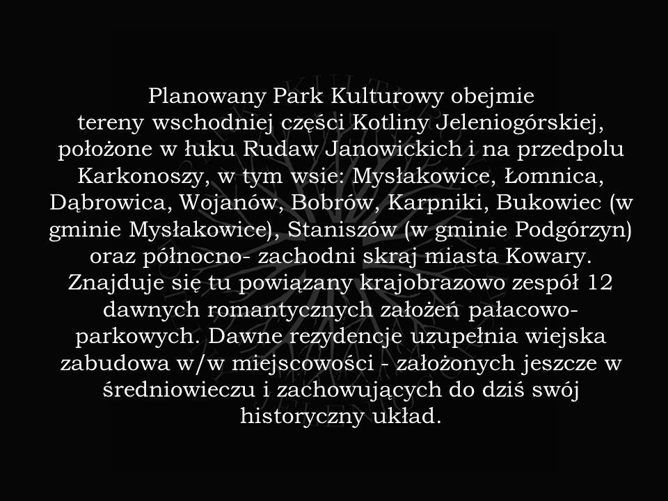 Planowany Park Kulturowy obejmie tereny wschodniej części Kotliny Jeleniogórskiej, położone w łuku Rudaw Janowickich i na przedpolu Karkonoszy, w tym wsie: Mysłakowice, Łomnica, Dąbrowica, Wojanów, Bobrów, Karpniki, Bukowiec (w gminie Mysłakowice), Staniszów (w gminie Podgórzyn) oraz północno- zachodni skraj miasta Kowary.