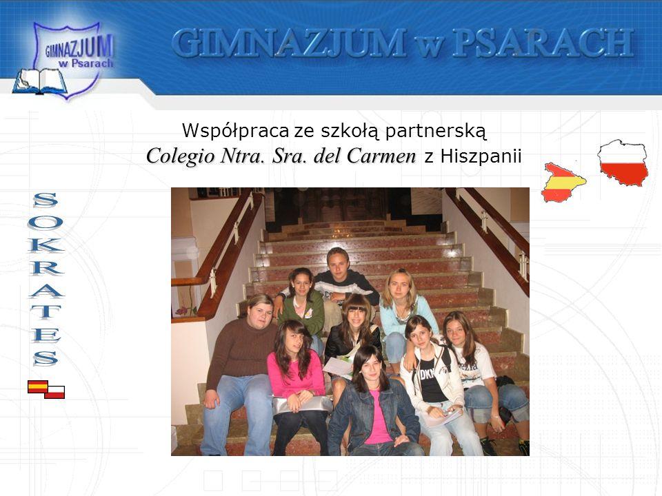 Współpraca ze szkołą partnerską Colegio Ntra. Sra. del Carmen Colegio Ntra. Sra. del Carmen z Hiszpanii