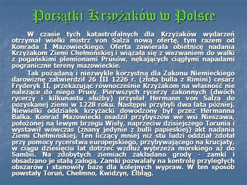 Krzy ż acy na W ę grzech Pierwszą sposobnością do podjęcia realizacji tych dalekosiężnych zamierzeń było nadanie Krzyżakom w 1211 r. przez króla Węgie