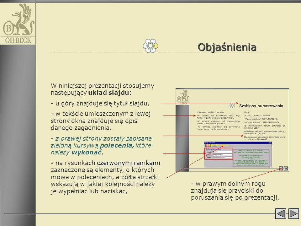 Objaśnienia W niniejszej prezentacji stosujemy następujący układ slajdu: - u góry znajduje się tytuł slajdu, - w tekście umieszczonym z lewej strony o