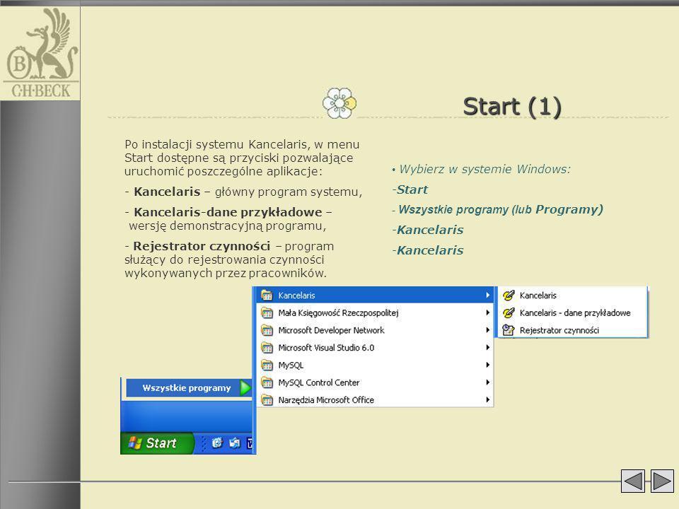 Start (1) Po instalacji systemu Kancelaris, w menu Start dostępne są przyciski pozwalające uruchomić poszczególne aplikacje: - Kancelaris – główny pro