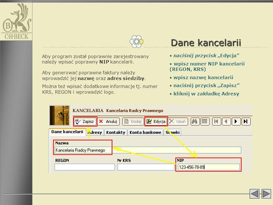 Dane kancelarii Aby program został poprawnie zarejestrowany należy wpisać poprawny NIP kancelarii. Aby generować poprawne faktury należy wprowadzić je