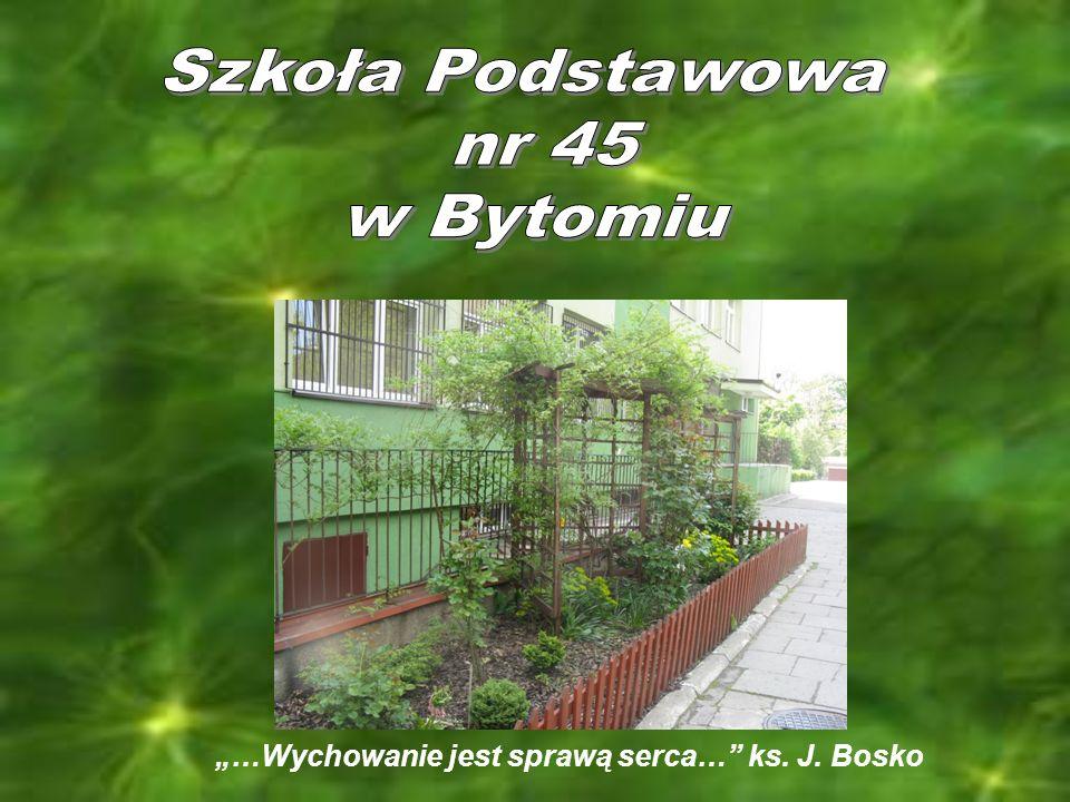 …Wychowanie jest sprawą serca… ks. J. Bosko