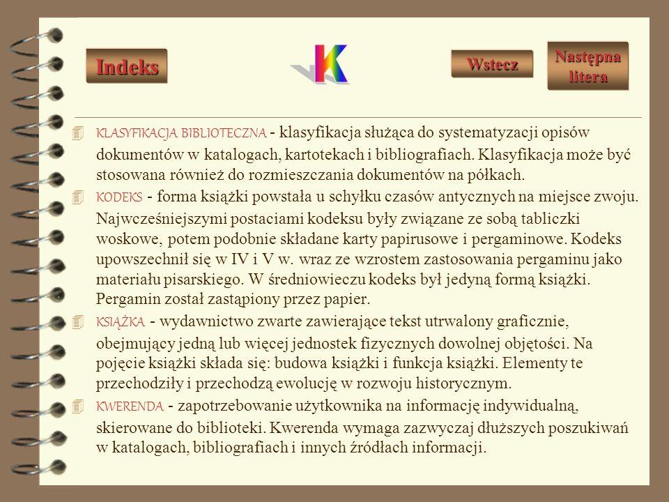 KARTA KATALOGOWA - znormalizowana karta służąca do opisu katalogowego dokumentu. KARTA TYTUŁOWA - karta zawierająca podstawowe informacje o książce, u