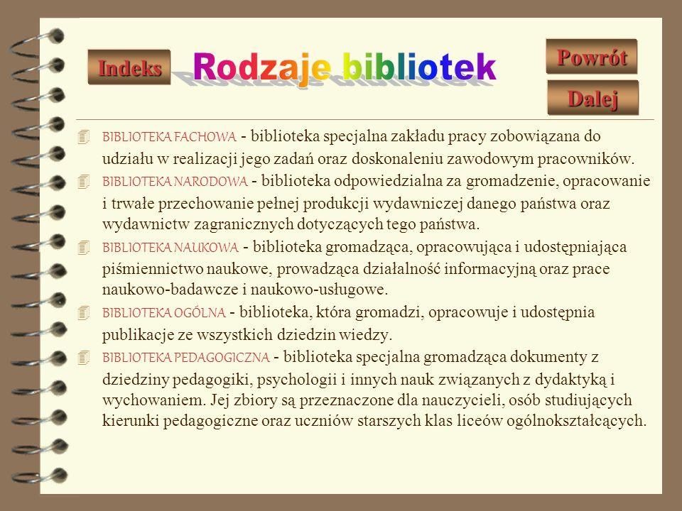 BIBLIOGRAFIA RETROSPEKTYWNA - spis bibliograficzny rejestrujący dokumenty wydane w oznaczonym zamkniętym czasie. BIBLIOGRAFIA SPECJALNA - bibliografia
