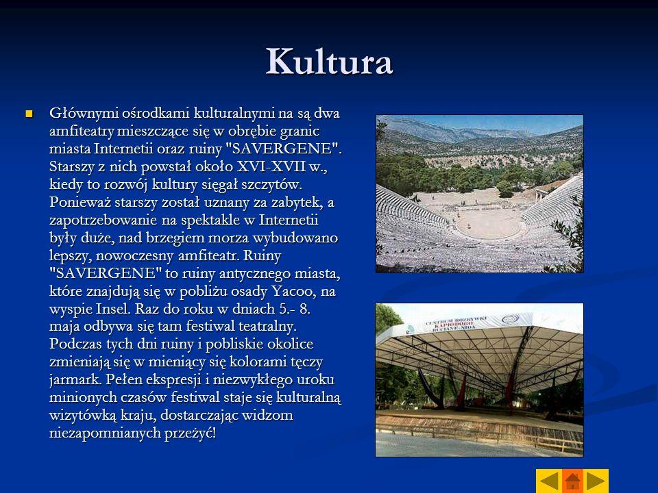 Kultura Głównymi ośrodkami kulturalnymi na są dwa amfiteatry mieszczące się w obrębie granic miasta Internetii oraz ruiny SAVERGENE .