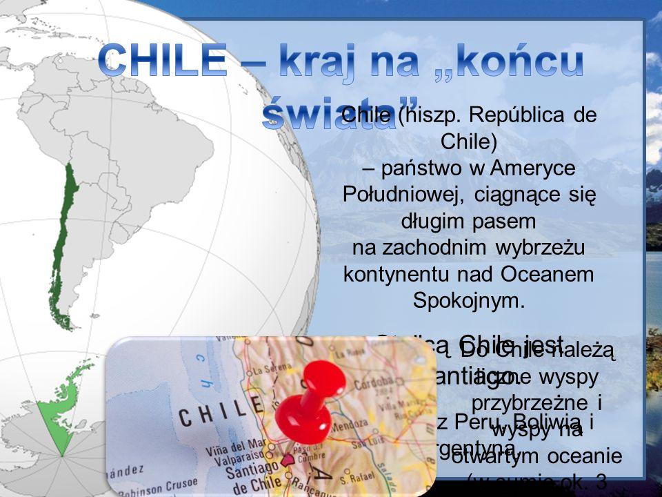 Ktoś kiedyś usiłował rozciągnąć Chile na mapie Europy i wyszło mu, że gdyby głową dotknąć Moskwy, to stopy sięgnęłyby Lizbony – 4270 km.