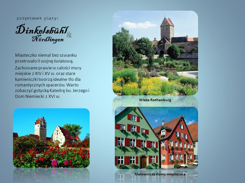 ~ Feuchtwangen ~ Historia miasta sięga XII w., ale oprócz zwiedzania zabytkowej starówki, licznych kościołów, zabudowań klasztornych i murów miejskich