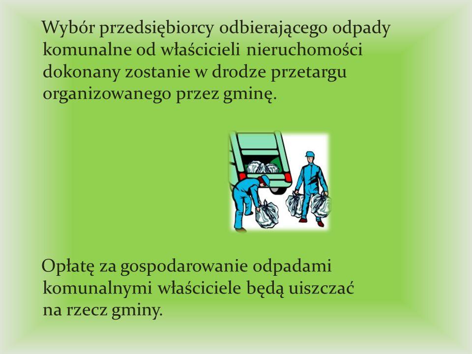 Wg nowego systemu odpady mają być zbierane w sposób selektywny i przetwarzane zgodnie z góry narzuconą hierarchią postępowania z odpadami: - zapobieganie powstawaniu, - przygotowanie do ponownego użycia, - recykling, - inne procesy odzysku, - unieszkodliwianie.