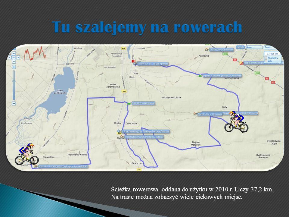 Ścieżka rowerowa oddana do użytku w 2010 r.Liczy 37,2 km.