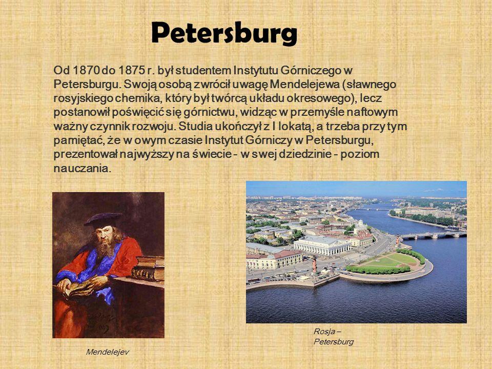 Od 1870 do 1875 r. był studentem Instytutu Górniczego w Petersburgu. Swoją osobą zwrócił uwagę Mendelejewa (sławnego rosyjskiego chemika, który był tw