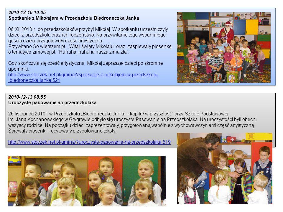 2010-12-16 10:05 Spotkanie z Mikołajem w Przedszkolu Biedroneczka Janka 06.XII.2010 r. do przedszkolaków przybył Mikołaj. W spotkaniu uczestniczyły dz