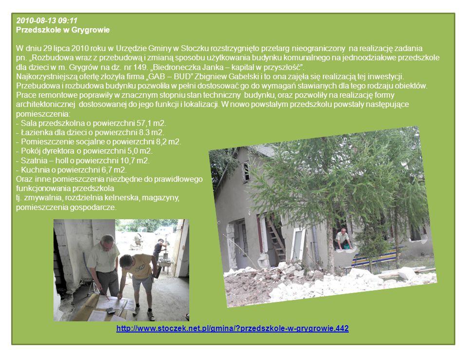 2010-08-13 09:11 Przedszkole w Grygrowie W dniu 29 lipca 2010 roku w Urzędzie Gminy w Stoczku rozstrzygnięto przetarg nieograniczony na realizację zad
